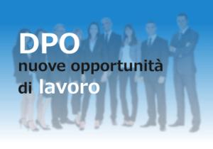 DPO nuove opportunità di lavoro